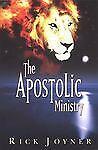 The Apostolic Ministry, Rick Joyner, Good Book