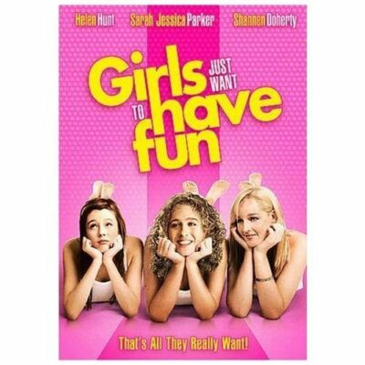 Girls Just Want to Have Fun, Good DVD, Shannen Doherty, Helen Hunt, Sarah Jessic