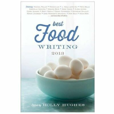Best Food Writing 2013, , Very Good Book
