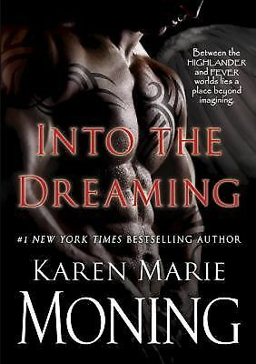 Into the Dreaming (with bonus material), Karen Marie Moning, Good Book