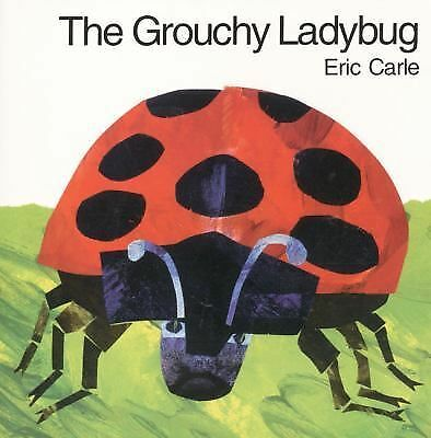 The Grouchy Ladybug by Carle, Eric