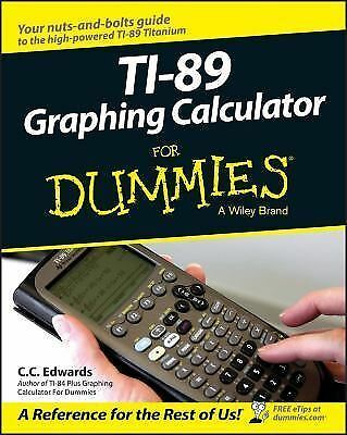 TI-89 Graphing Calculator For Dummies, Edwards, C. C., Good Book
