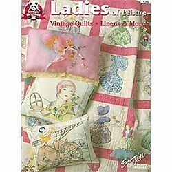 Ladies of Leisure: Vintage Quilts, Linens & More, McNeill, Suzanne, Very Good Bo