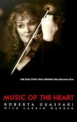 Music of the Heart: The Roberta Guaspari Story, Warren, Larkin, Guaspari, Robert