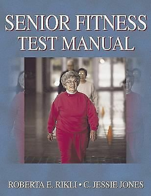Senior Fitness Test Manual, Jones, C. Jessie, Rikli, Roberta, Good Book