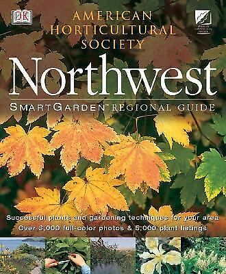 Northwest (SmartGarden Regional Guides), Punzi, Peter, DK Publishing, Good Book