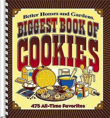 Biggest Book of Cookies: 475 All-Time Favorites (Better Homes & Gardens), Better
