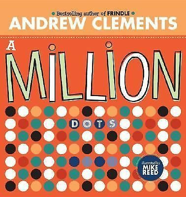 A Million Dots by Clements, Andrew