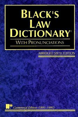 Black's Law Dictionary: Definitions of the Terms and Phrases of American and En