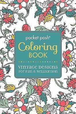 Pocket Posh Adult Coloring Book: Vintage Designs for Fun & Relaxation (Pocket P