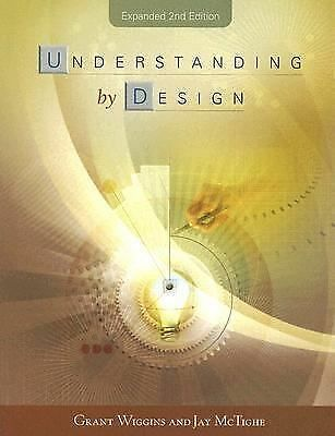 Understanding By Design by Grant Wiggins, Jay McTighe