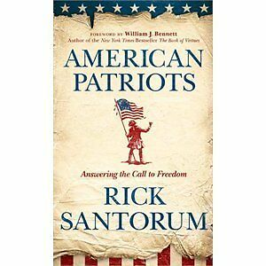 American Patriots: Answering the Call to Freedom, Santorum, Rick, Good Book