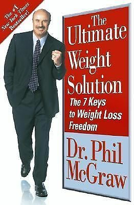 The Ultimate Weight Solution: The 7 Keys to Weight Loss Freedom, Phil McGraw, Go