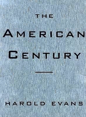 The American Century by Evans, Harold