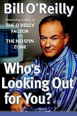 Who's Looking Out for You?, O'Reilly, Bill, Good Book