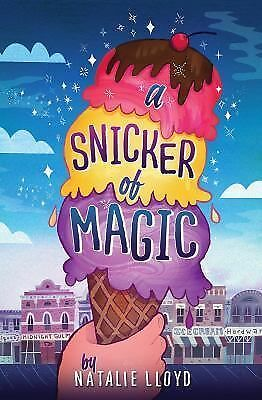A Snicker of Magic by Lloyd, Natalie