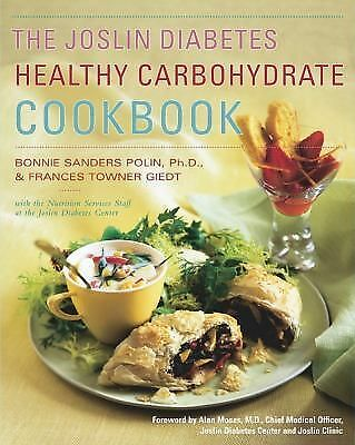 The Joslin Diabetes Healthy Carbohydrate Cookbook, Joslin Diabetes Center, Sande