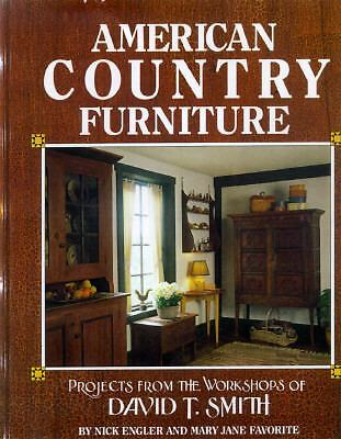 American Country Furniture: Projects from the Workshop of David T. Smith, Favori