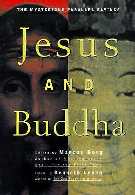 Jesus and Buddha: The Parallel Sayings, Borg, Marcus, Good Book