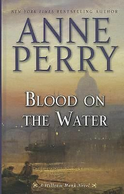 Blood On The Water (A William Monk Novel), Perry, Anne, Good Book
