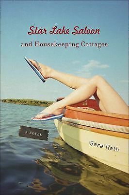 Star Lake Saloon and Housekeeping Cottages: A Novel (Library of American Fiction