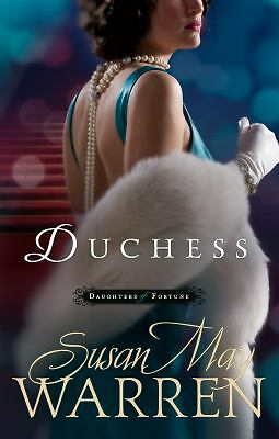 Duchess (Daughters of Fortune series) by Warren, Susan May