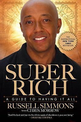 Super Rich: A Guide to Having It All, Morrow, Chris, Simmons, Russell, Good Book