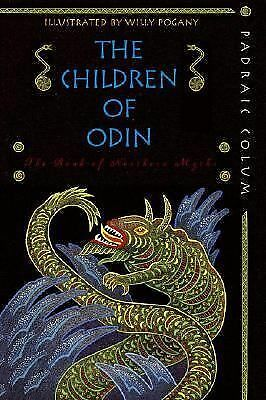 The Children of Odin: The Book of Northern Myths, Colum, Padraic, Good Book