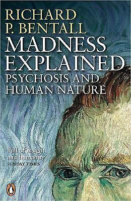 Madness Explained
