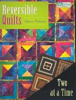Reversible Quilts: Two at a Time, Pederson, Sharon, Good Book