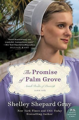 The Promise of Palm Grove: Amish Brides of Pinecraft, Book One