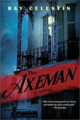 The Axeman, Celestin, Ray, Good Book