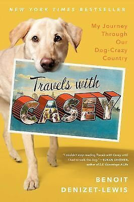 Travels With Casey by Denizet-Lewis, Benoit