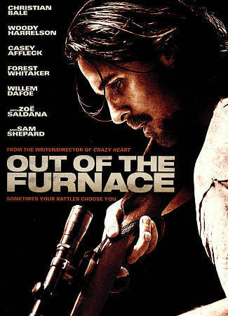 Out of the Furnace, Good DVD, Nancy Mosser, Carl Ciarfalio, Dendrie Taylor, Fore