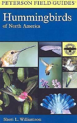 A Field Guide to Hummingbirds of North America (Peterson Field Guides), Williams