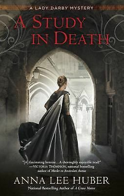 A Study in Death: A Lady Darby Mystery, Huber, Anna Lee, Good Book