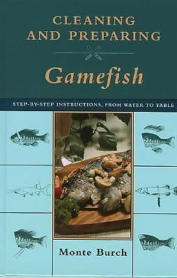 Cleaning and Preparing Gamefish: Step-by-Step Instructions, from Water to Table,