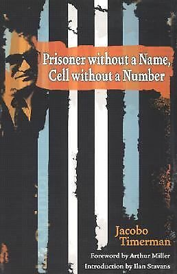 Prisoner without a Name, Cell without a Number (The Americas) by Timerman, Jaco