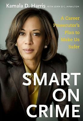 Smart on Crime by Harris, Kamala