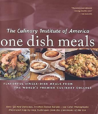 One Dish Meals by The Culinary Institute of America