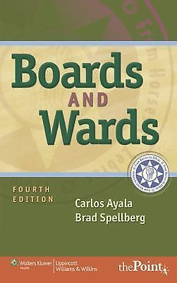 Boards and Wards (Boards and Wards Series) by Ayala MD  FACS, Carlos, Spellberg