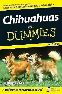 Chihuahuas For Dummies by O'Neil, Jacqueline