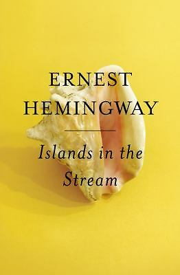 Islands in the Stream by Hemingway, Ernest