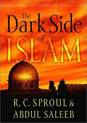 The Dark Side of Islam, Saleeb, Abdul, Sproul, R. C., Good Book