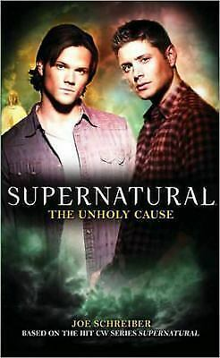 Supernatural: The Unholy Cause