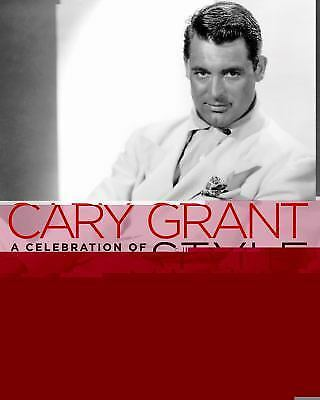 Cary Grant: A Celebration of Style by Richard Torregrossa