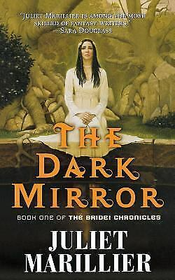 The Dark Mirror: Book One of the Bridei Chronicles by Marillier, Juliet