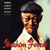 Buena Vista Social Club Presents Ibrahim Ferrer by FERRER,IBRAHIM