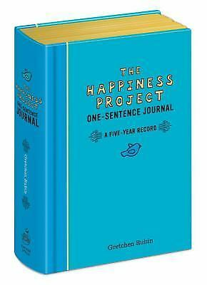 The Happiness Project One-Sentence Journal: A Five-Year Record by Rubin, Gretch