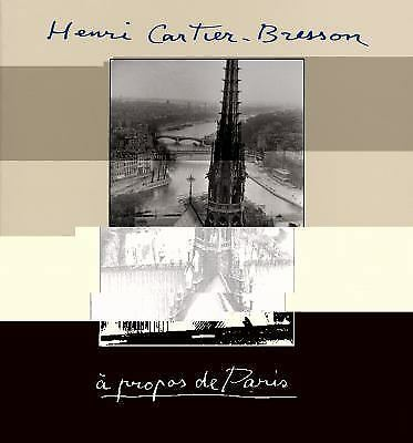 Henri Cartier-Bresson: À Propos de Paris by Cartier-Bresson, Henri